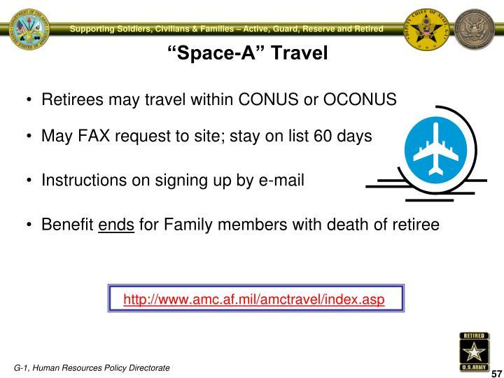 Retirees may travel within CONUS or OCONUS