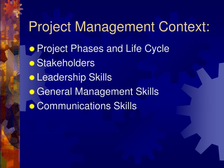 Project Management Context: