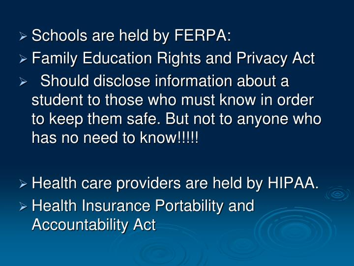 Schools are held by FERPA: