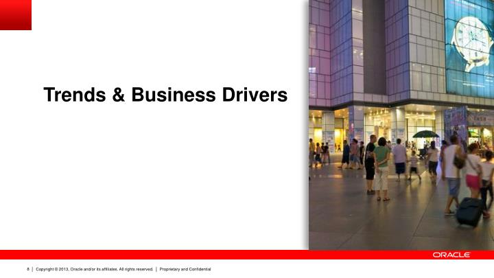 Trends & Business Drivers