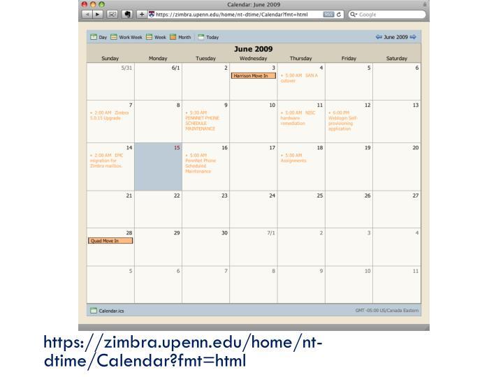https://zimbra.upenn.edu/home/nt-dtime/Calendar?fmt