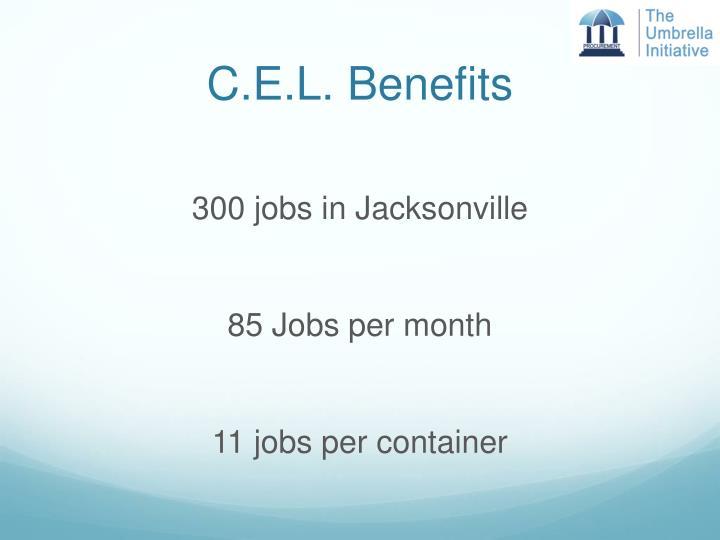 C.E.L. Benefits