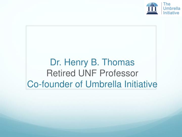 Dr. Henry B. Thomas