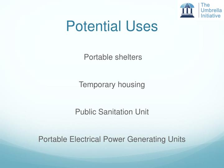 Potential Uses