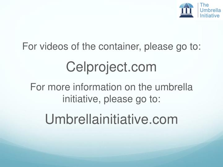 For videos of the container, please go to:
