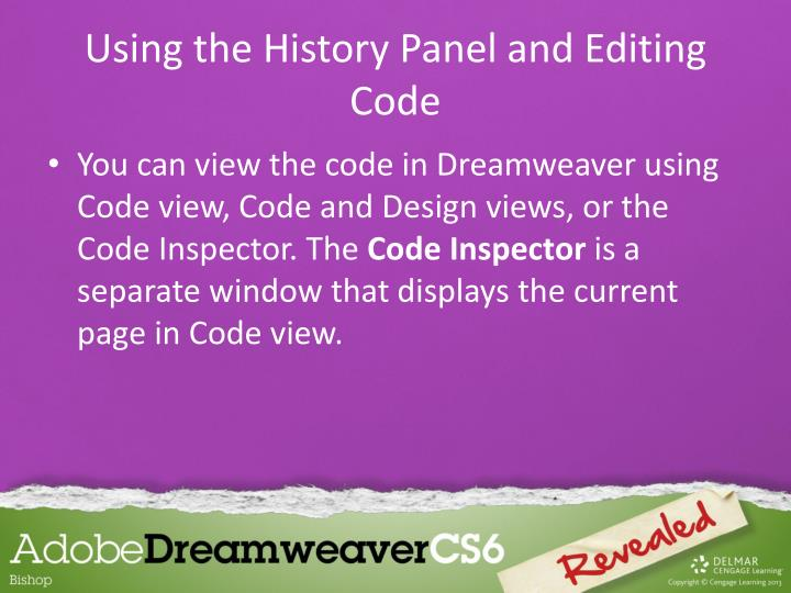 Using the History Panel and Editing Code
