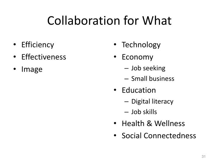Collaboration for What