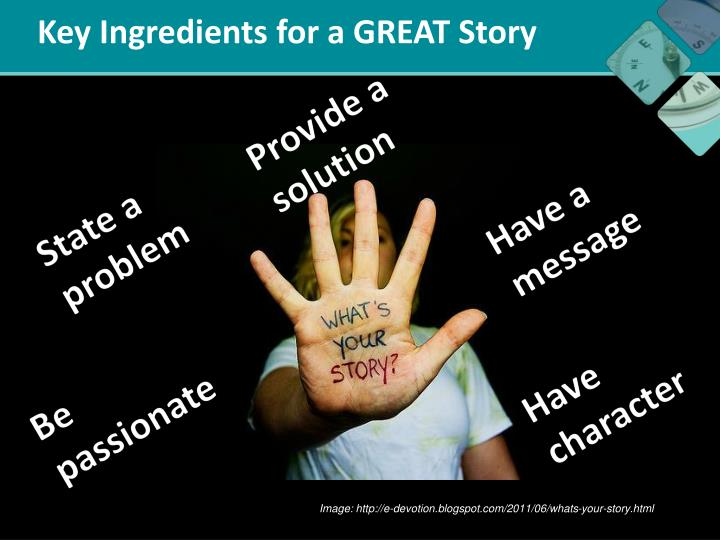 Key Ingredients for a GREAT Story