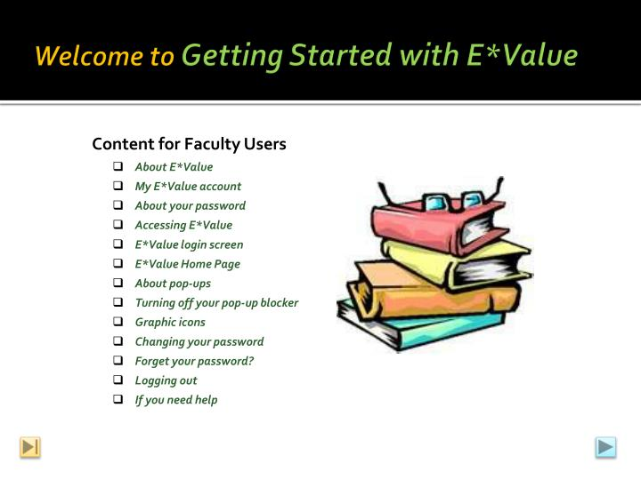 welcome to getting s tarted with e value n.