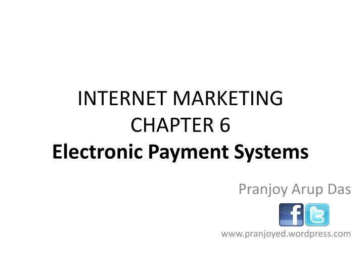 internet marketing chapter 6 electronic payment systems n.