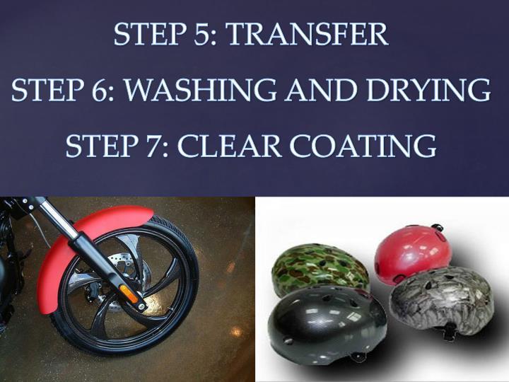 STEP 5: TRANSFER