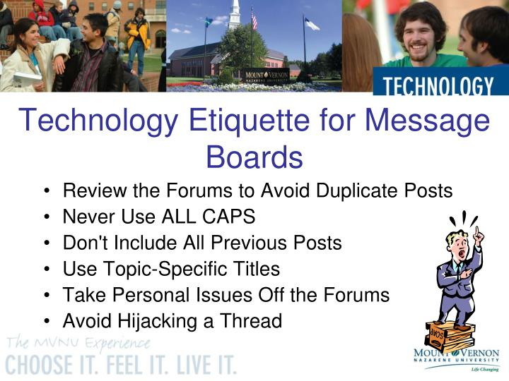 Technology Etiquette for Message Boards
