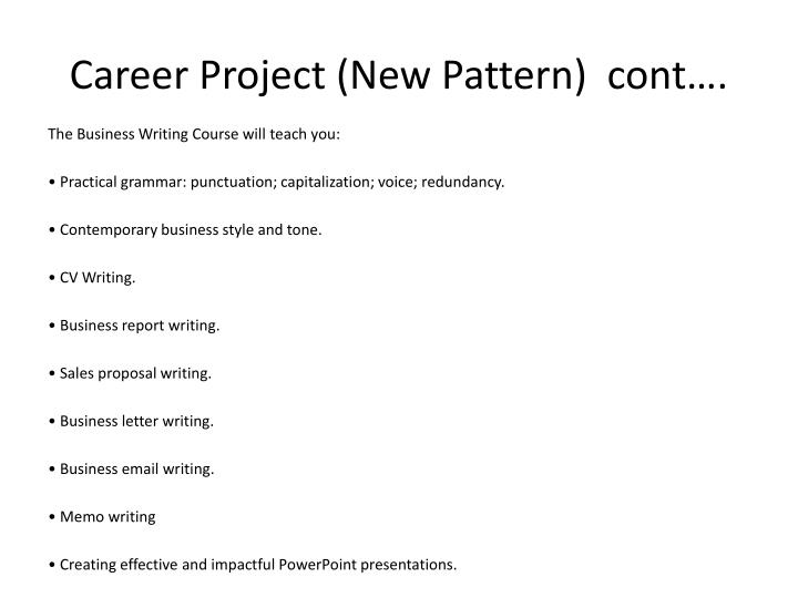 Career Project (New Pattern)  cont….