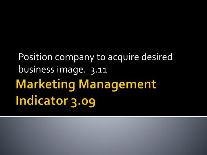 position company to acquire desired business image 3 11 n.