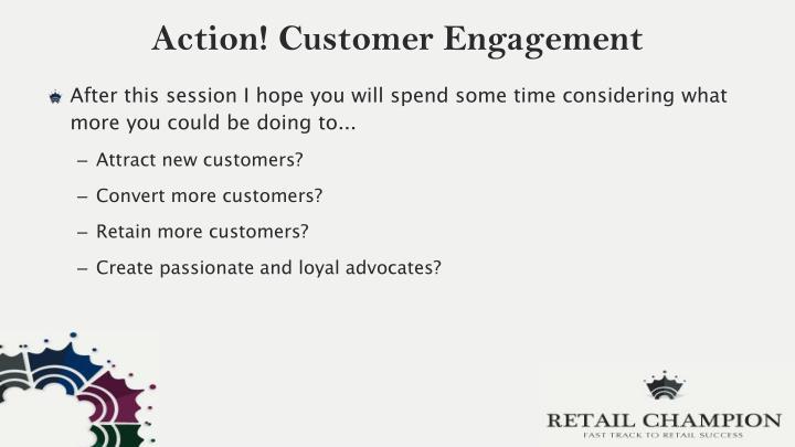 Action! Customer Engagement