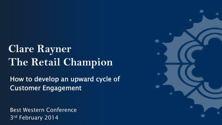 Clare rayner the retail champion