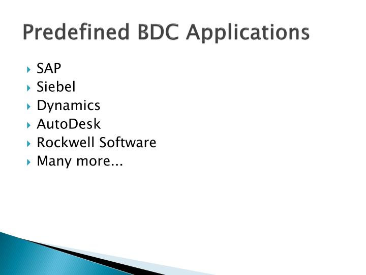 Predefined BDC Applications