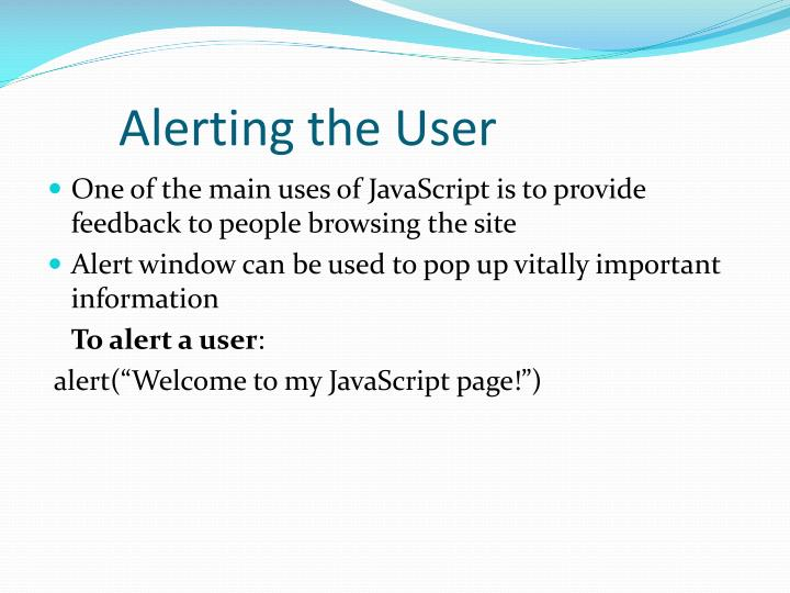 Alerting the User