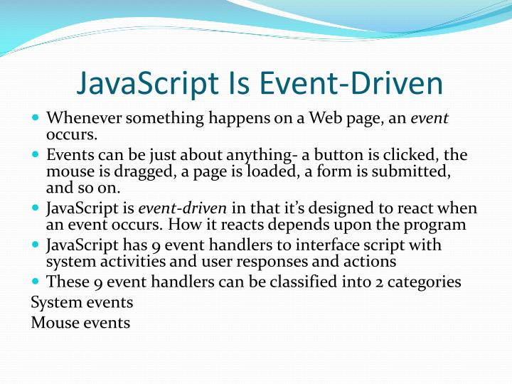 JavaScript Is Event-Driven