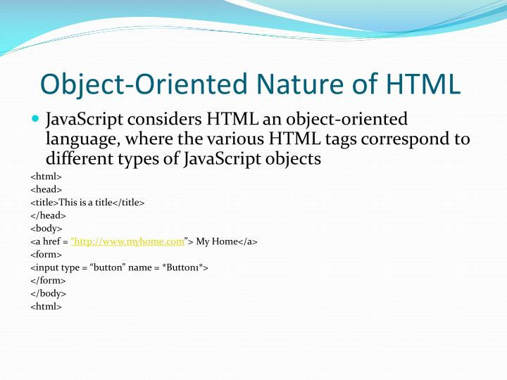 Object-Oriented Nature of HTML