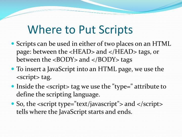 Where to Put Scripts