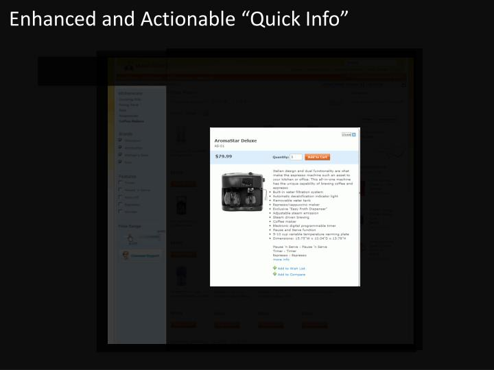 "Enhanced and Actionable ""Quick Info"""