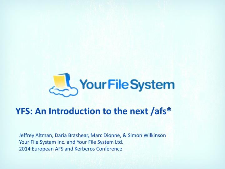 YFS: An Introduction to the next /