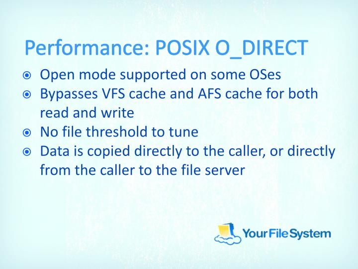 Performance: POSIX O_DIRECT