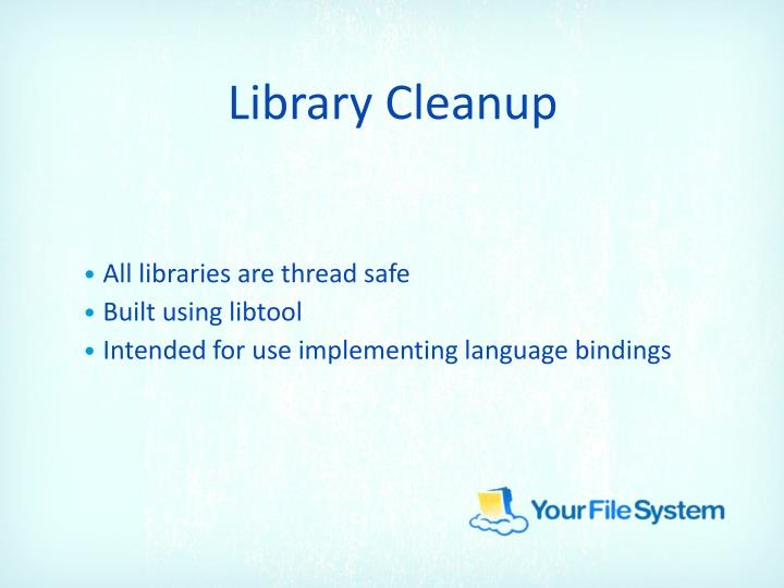 Library Cleanup