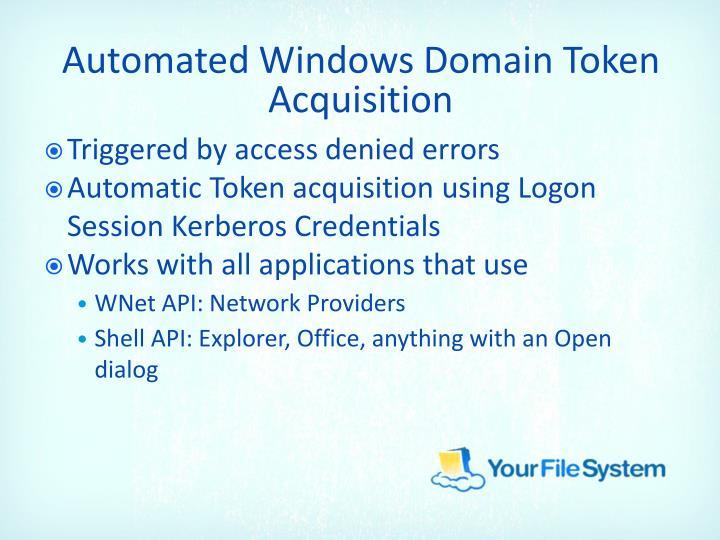Automated Windows Domain Token Acquisition