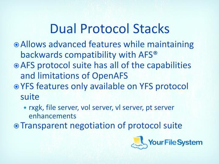 Dual Protocol Stacks