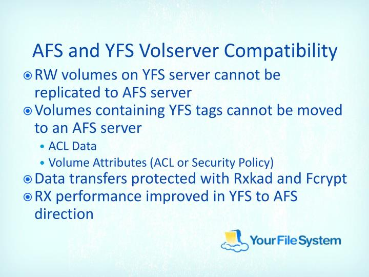 AFS and YFS
