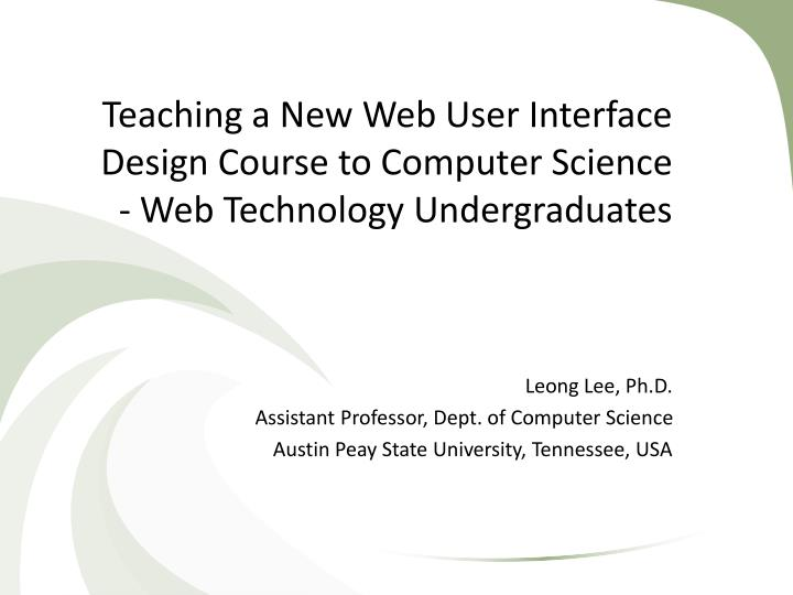 teaching a new web user interface design course to computer science web technology undergraduates n.