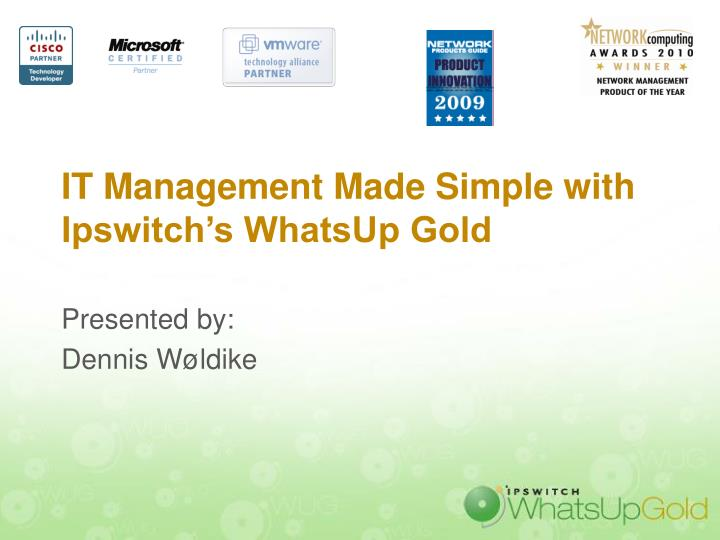 it management made simple with ipswitch s whatsup gold n.