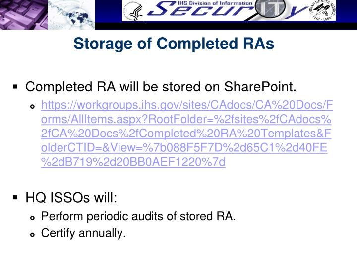 Storage of Completed RAs