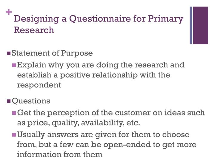 Designing a Questionnaire for Primary Research