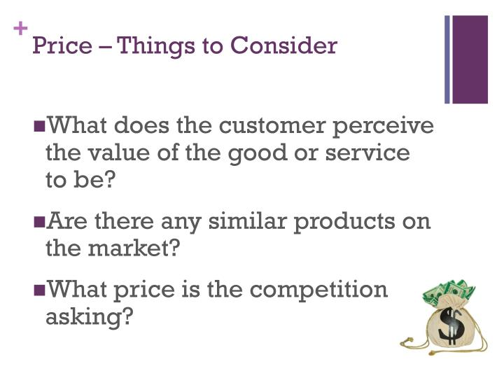 Price – Things to Consider