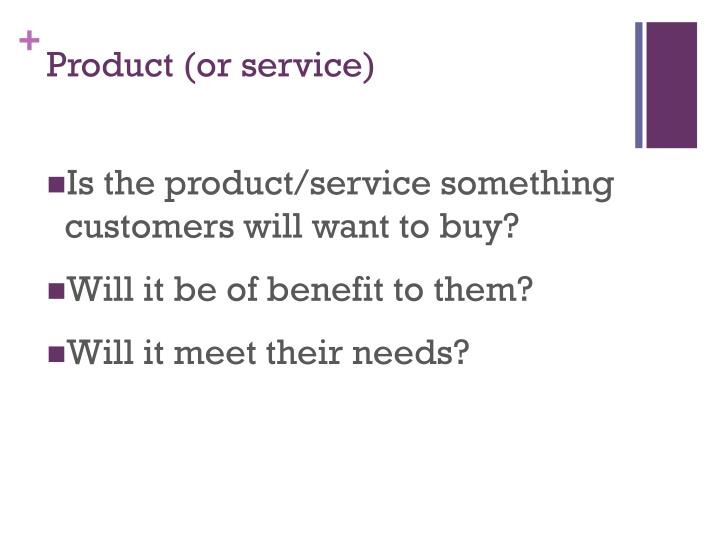 Product (or service)