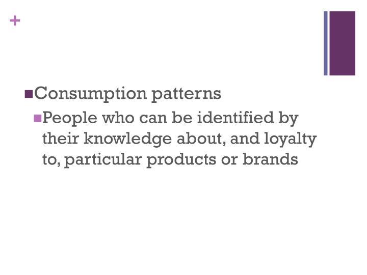 Consumption patterns