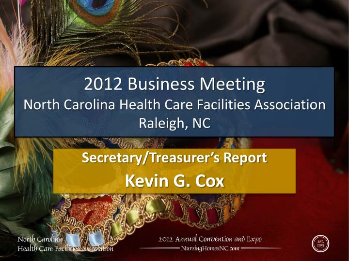 2012 business meeting north carolina health care facilities association raleigh nc2