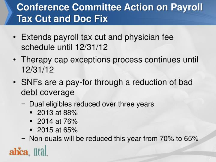 Conference Committee Action on Payroll Tax Cut and Doc Fix