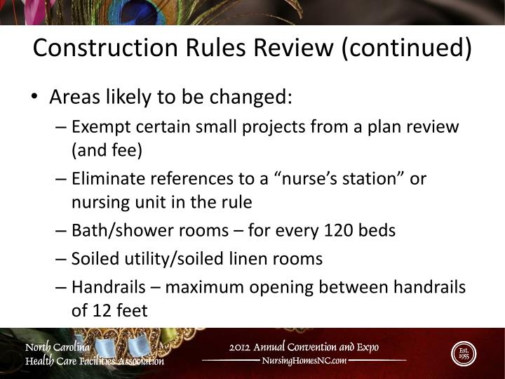 Construction Rules Review (continued)