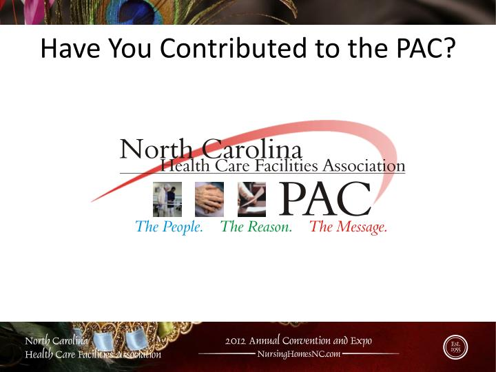 Have You Contributed to the PAC?