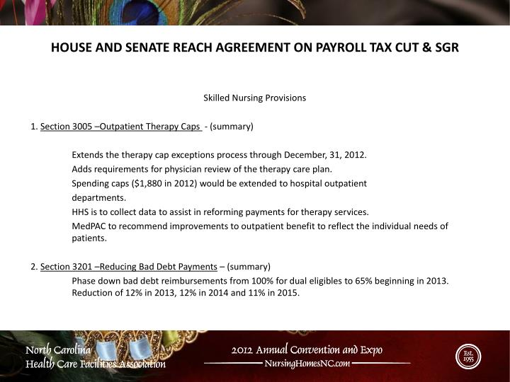 HOUSE AND SENATE REACH AGREEMENT ON PAYROLL TAX CUT &