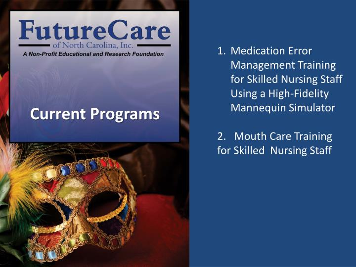 Medication Error Management Training for Skilled Nursing Staff Using a High-Fidelity Mannequin