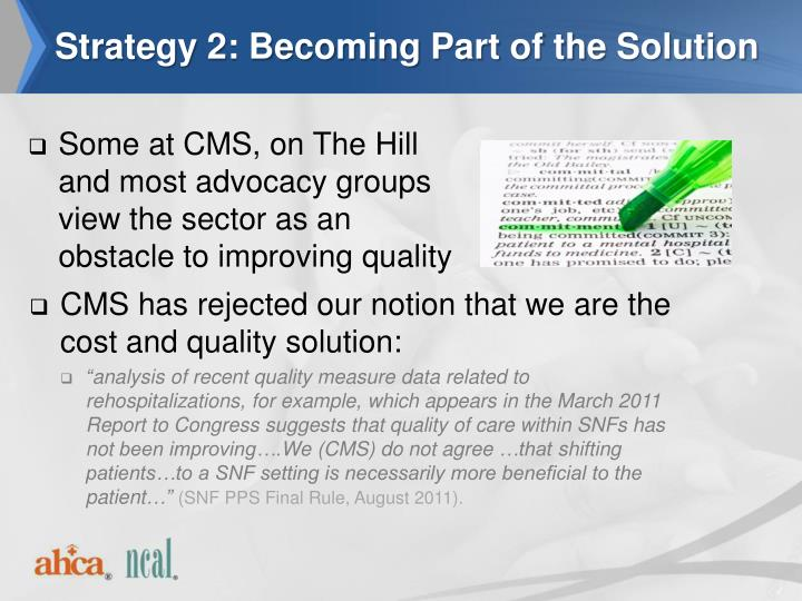 Strategy 2: Becoming Part of the Solution