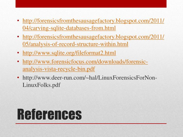 http://forensicsfromthesausagefactory.blogspot.com/2011/04/carving-sqlite-databases-from.html