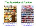 the explosion of choice