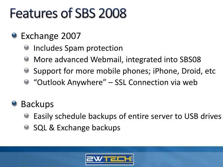 Features of SBS 2008