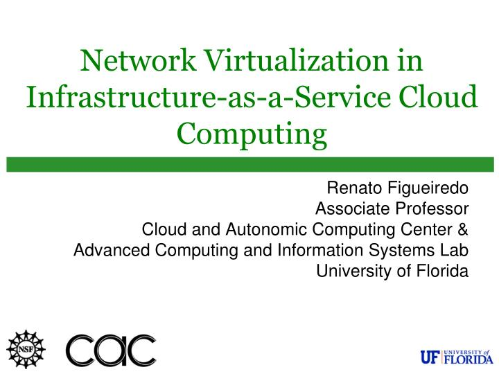 network virtualization in infrastructure as a service cloud computing n.